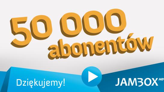 50 tysięcy abonentów