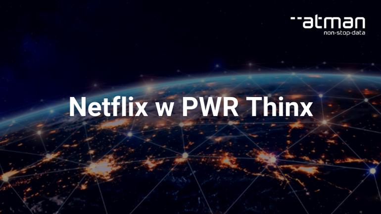 Netflix w PWR Thinx